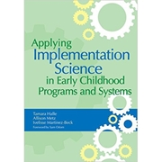 Picture of Applying Implementation Science in Early Childhood Programs and Systems