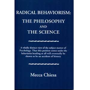 Picture of Radical Behaviorism: The Philosophy and The Science