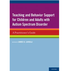 Picture of Teaching and Behavior Support for Children and Adults with Autism Spectrum Disorders
